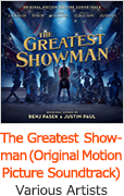 『The Greatest Showman (Original Motion Picture Soundtrack)』Various Artists