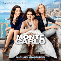 Monte Carlo [Original Motion Picture Soundtrack]