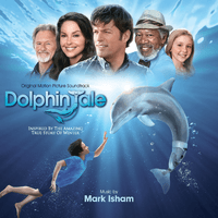 Dolphin Tale [Original Motion Picture Soundtrack]