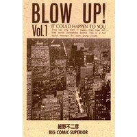 Blow Up!(1)
