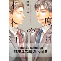 recottia selection 毬田ユズ編2 vol.6
