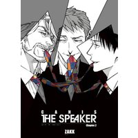 CANIS-THE SPEAKER- 【雑誌掲載版】Chapter.2